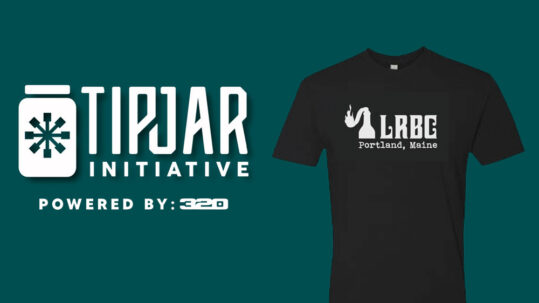 TIPJAR Initiative – 320 Ink – Liquid Riot